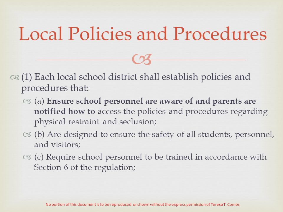 Local Policies and Procedures