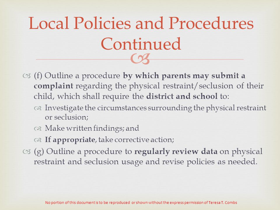 Local Policies and Procedures Continued