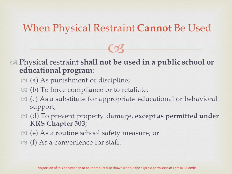 When Physical Restraint Cannot Be Used