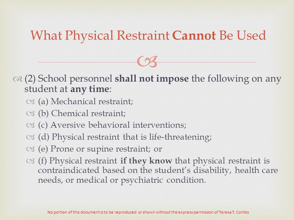 What Physical Restraint Cannot Be Used