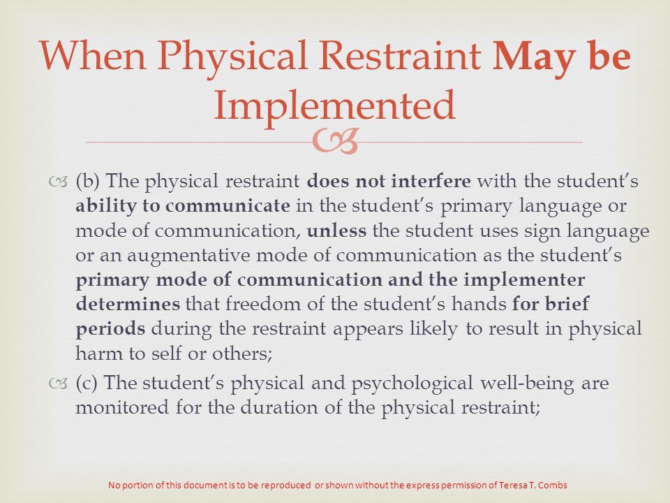 When Physical Restraint May be Implemented
