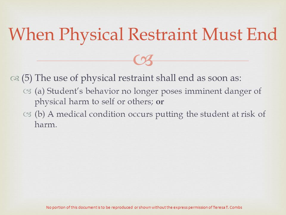 When Physical Restraint Must End