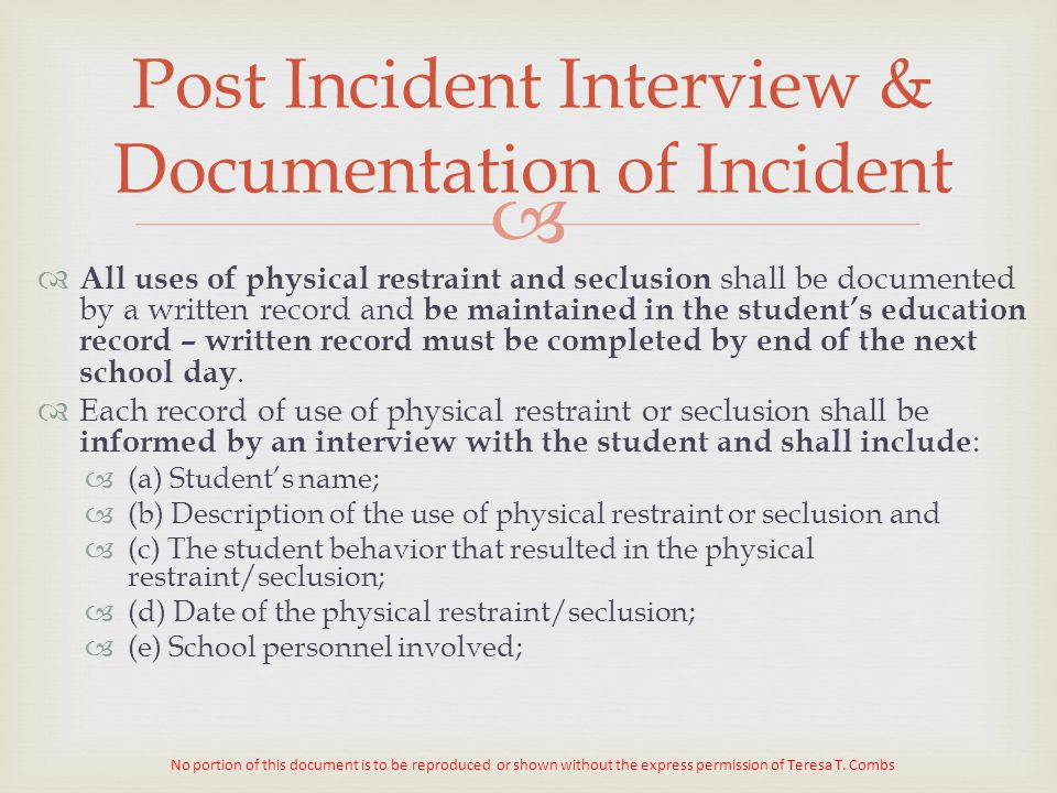 Post Incident Interview & Documentation of Incident