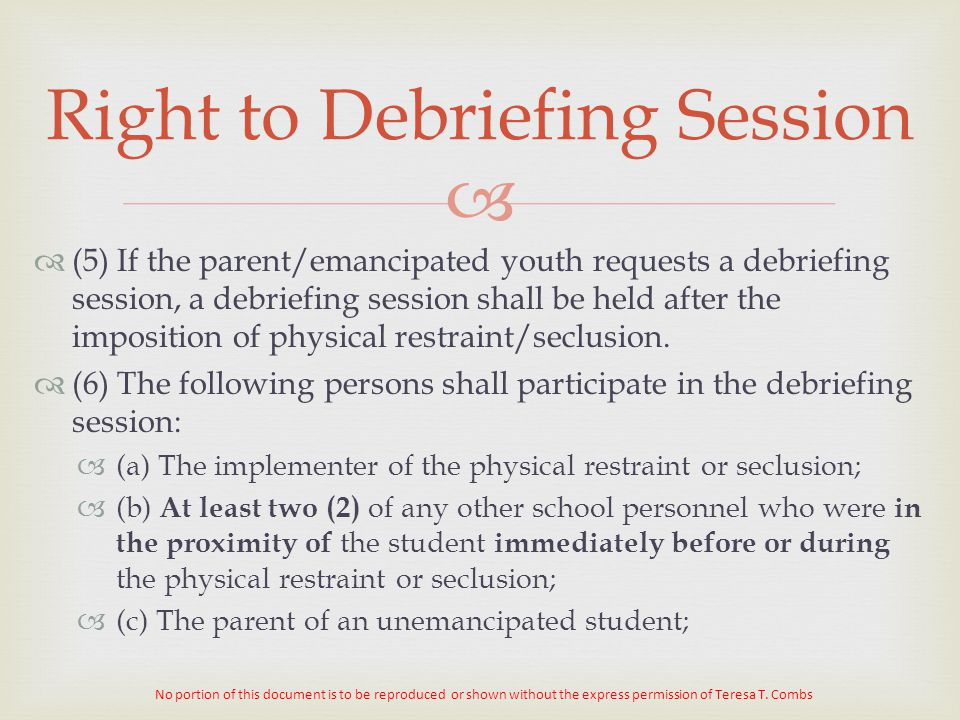 Right to Debriefing Session