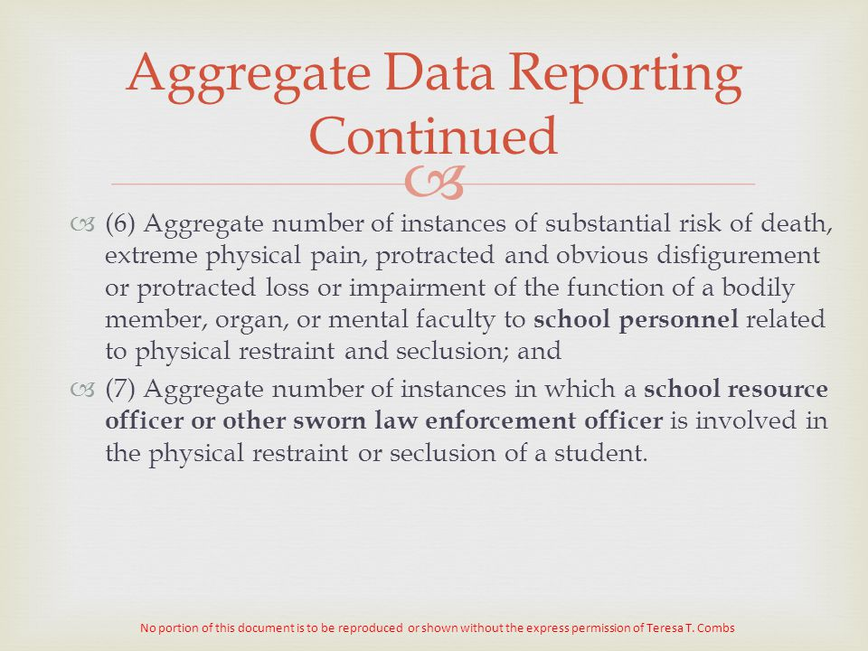Aggregate Data Reporting Continued