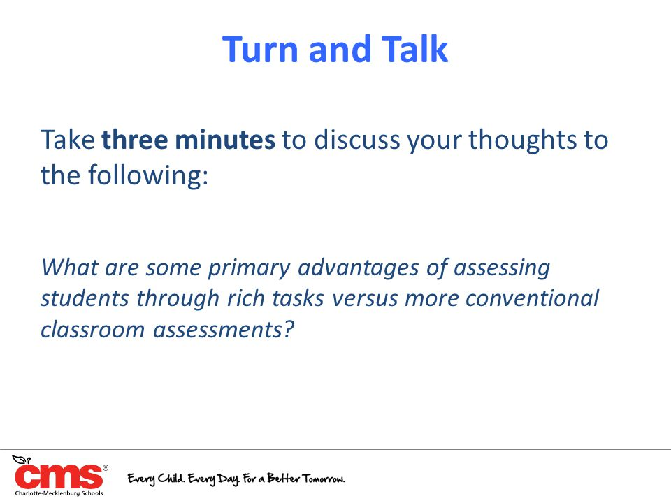 Turn and Talk Take three minutes to discuss your thoughts to the following: