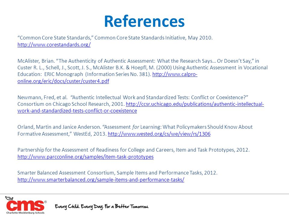 References Common Core State Standards, Common Core State Standards Initiative, May 2010. http://www.corestandards.org/