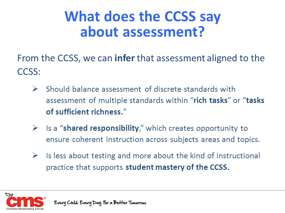 What does the CCSS say about assessment