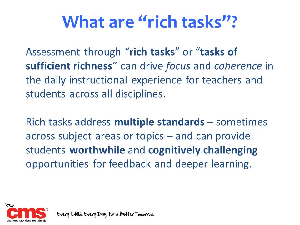 What are rich tasks