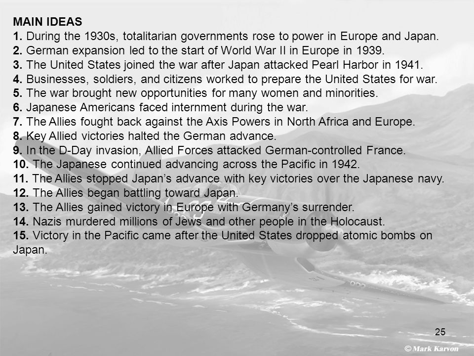 MAIN IDEAS 1. During the 1930s, totalitarian governments rose to power in Europe and Japan.
