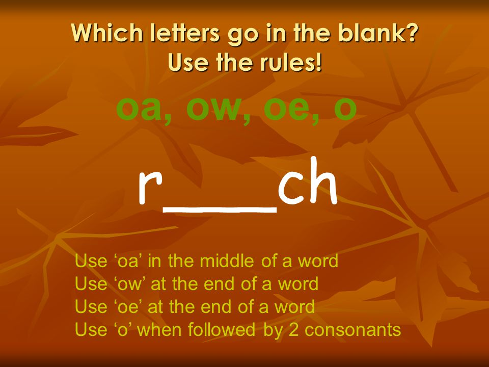Which letters go in the blank Use the rules!