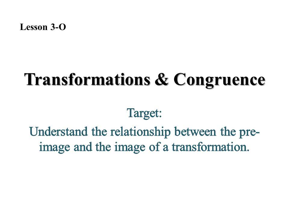 Transformations & Congruence