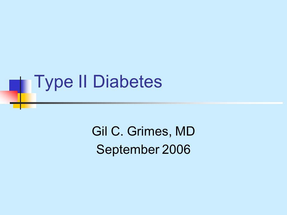 Gil C. Grimes, MD September 2006