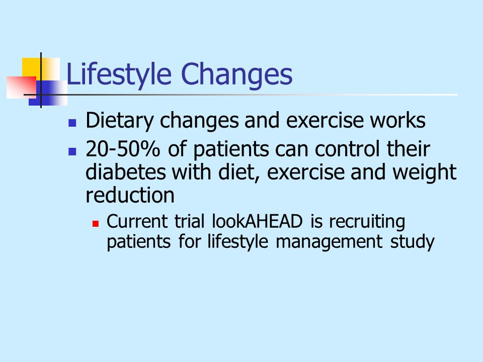 Lifestyle Changes Dietary changes and exercise works