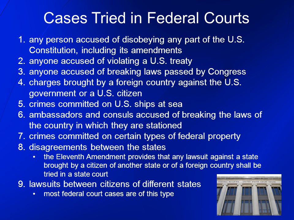 Cases Tried in Federal Courts