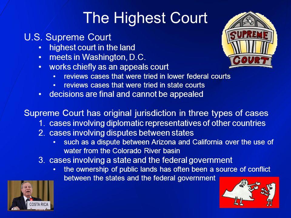 The Highest Court U.S. Supreme Court