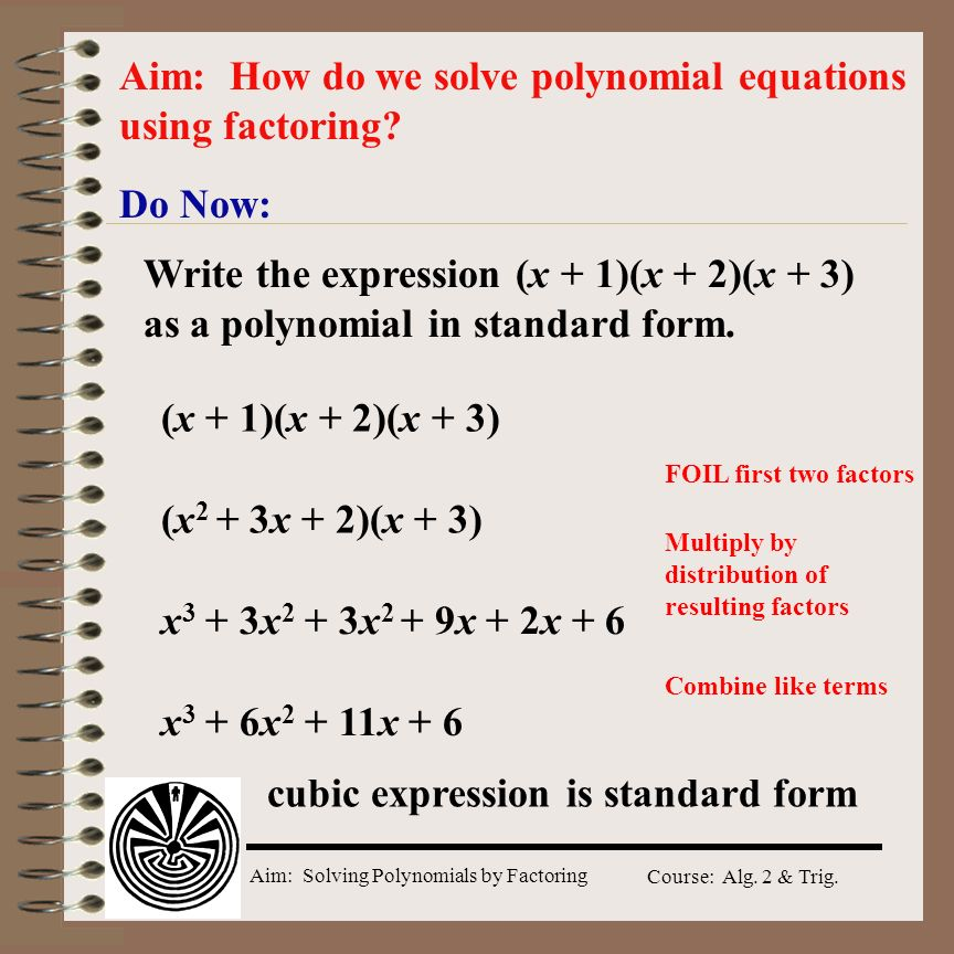 Aim: How do we solve polynomial equations using factoring