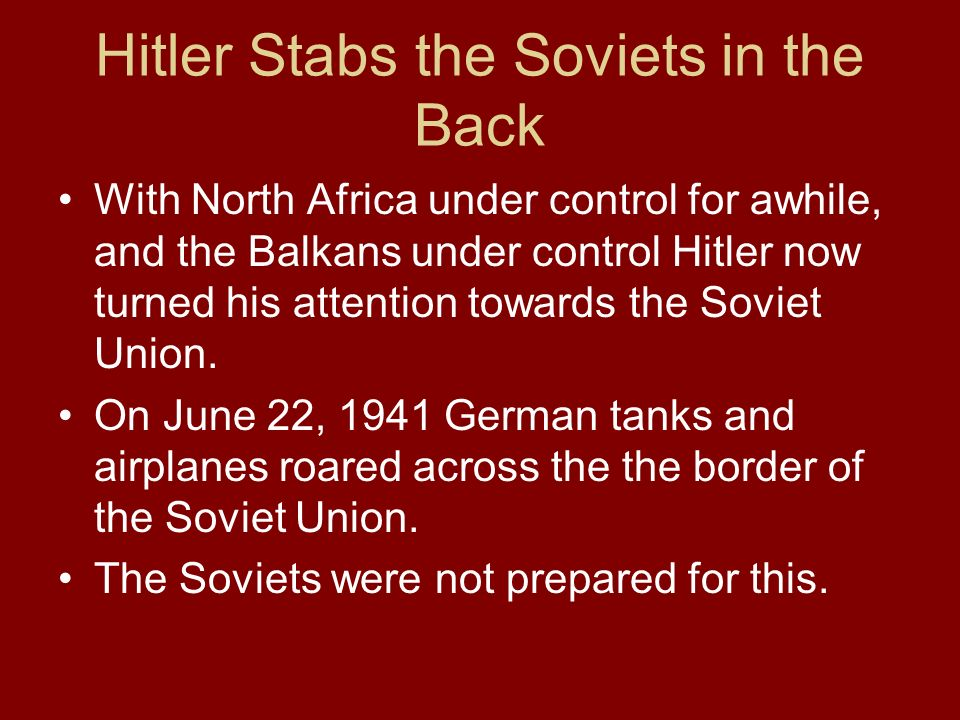Hitler Stabs the Soviets in the Back