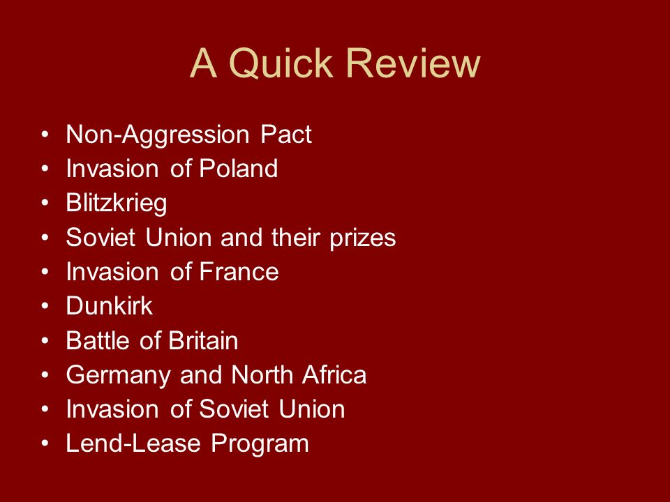A Quick Review Non-Aggression Pact Invasion of Poland Blitzkrieg