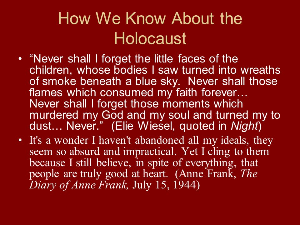 How We Know About the Holocaust