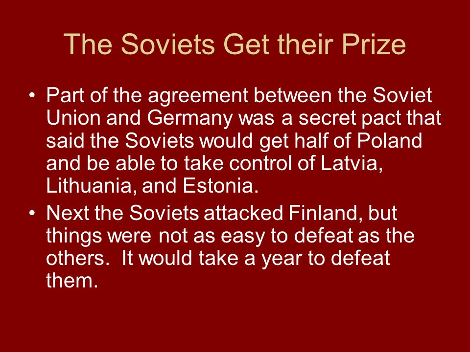 The Soviets Get their Prize