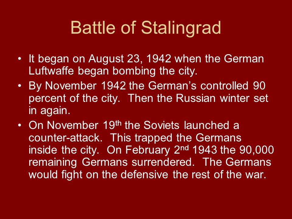 Battle of Stalingrad It began on August 23, 1942 when the German Luftwaffe began bombing the city.