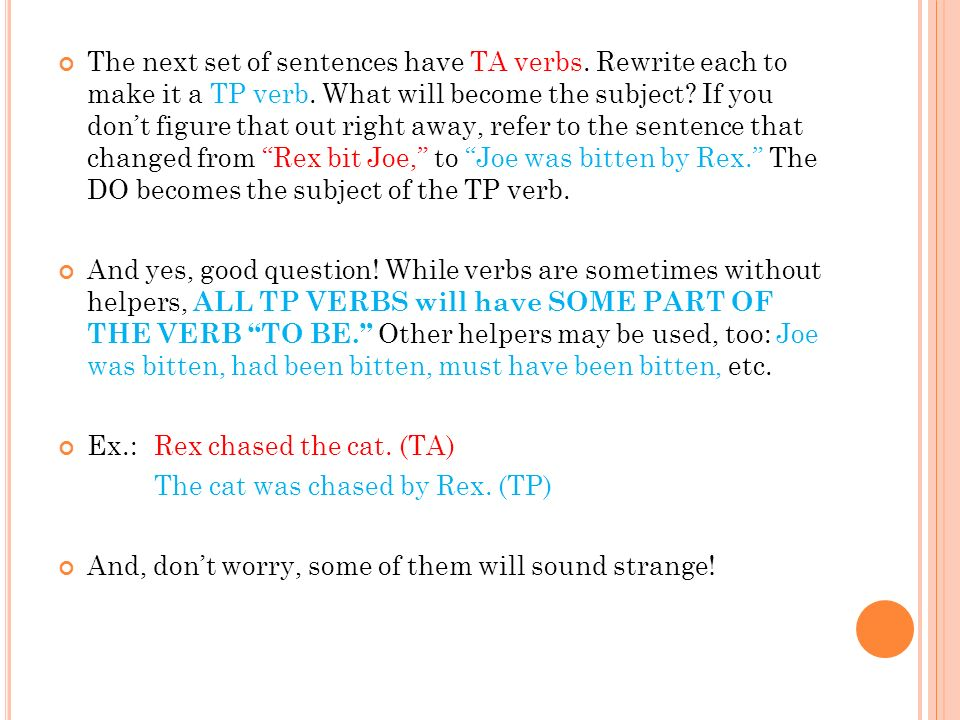 The next set of sentences have TA verbs