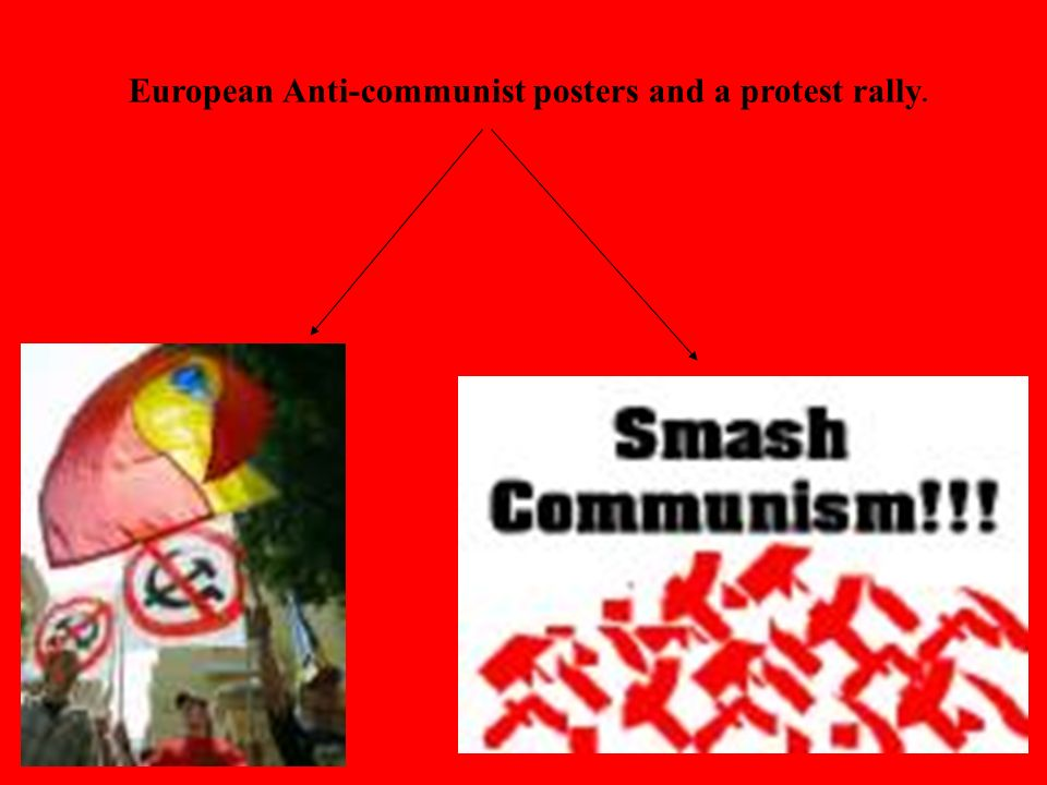 European Anti-communist posters and a protest rally.