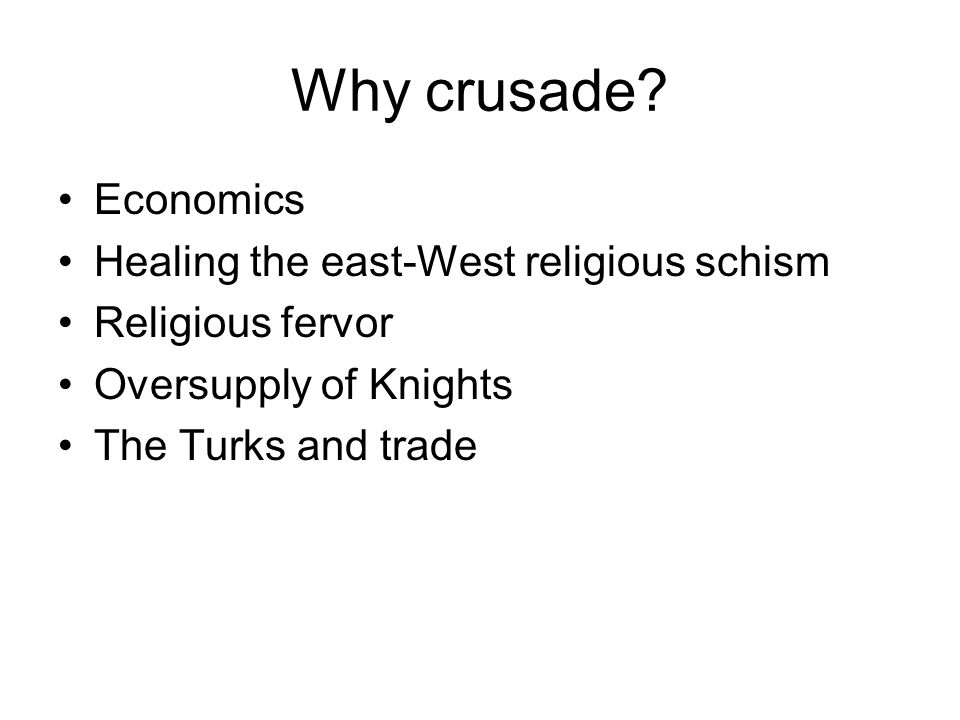 Why crusade Economics Healing the east-West religious schism