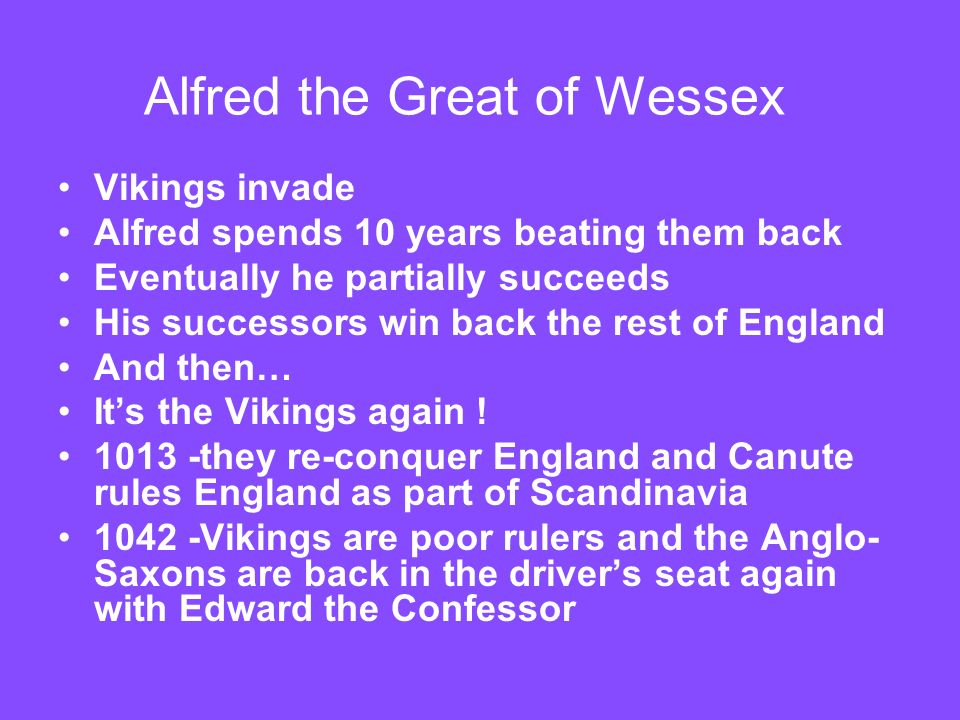 Alfred the Great of Wessex