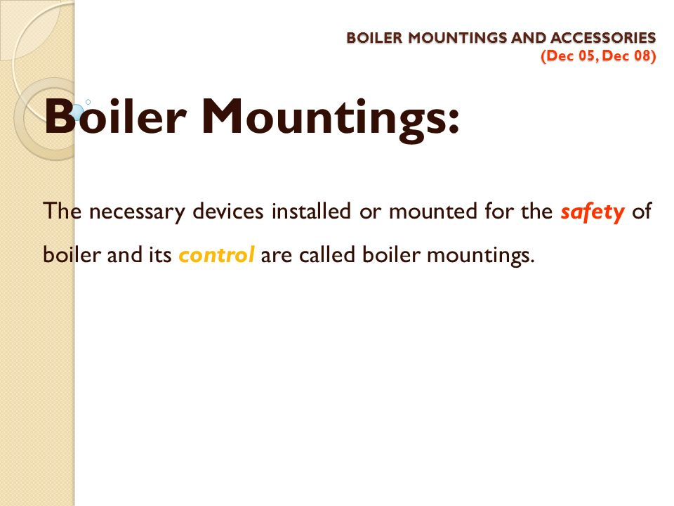 BOILER MOUNTINGS AND ACCESSORIES (Dec 05, Dec 08)