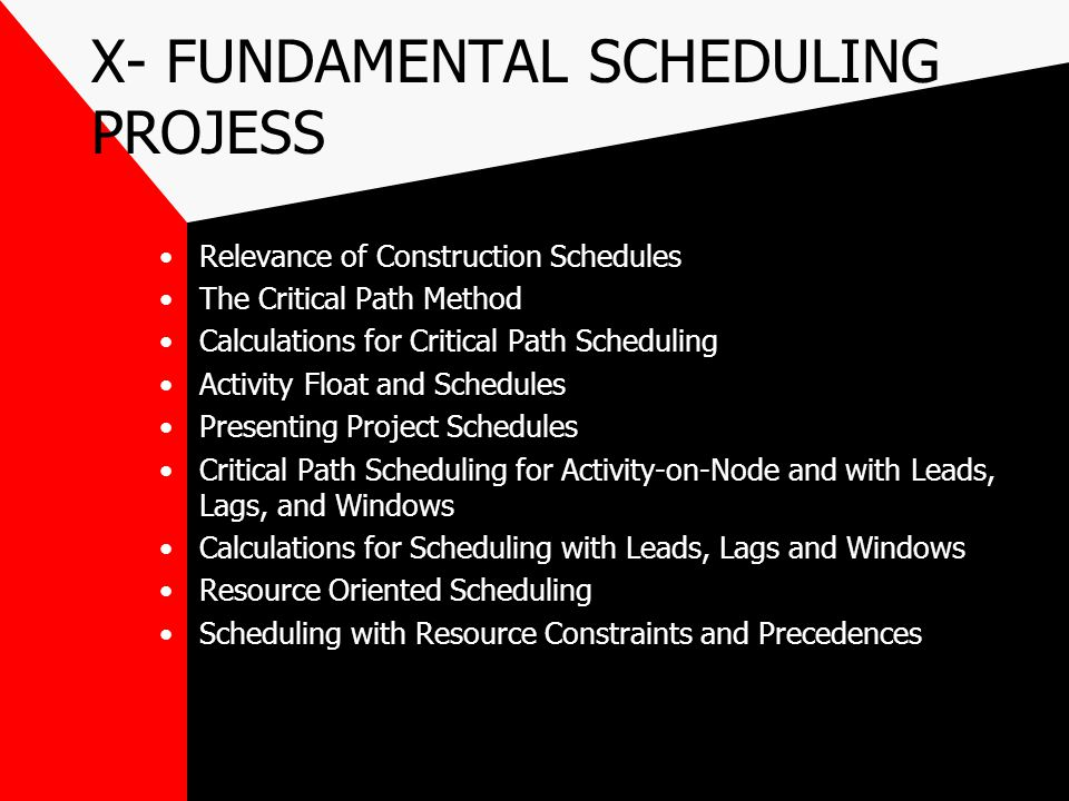 X- FUNDAMENTAL SCHEDULING PROJESS
