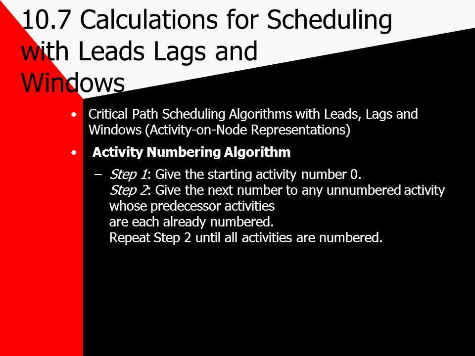 10.7 Calculations for Scheduling with Leads Lags and Windows