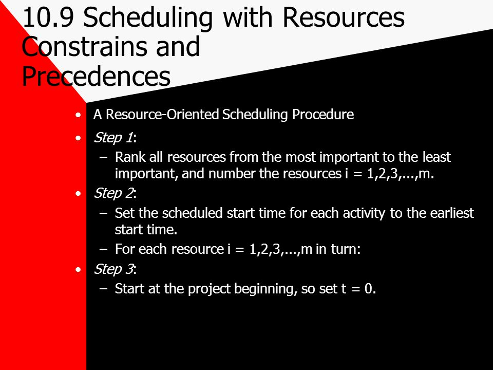 10.9 Scheduling with Resources Constrains and Precedences