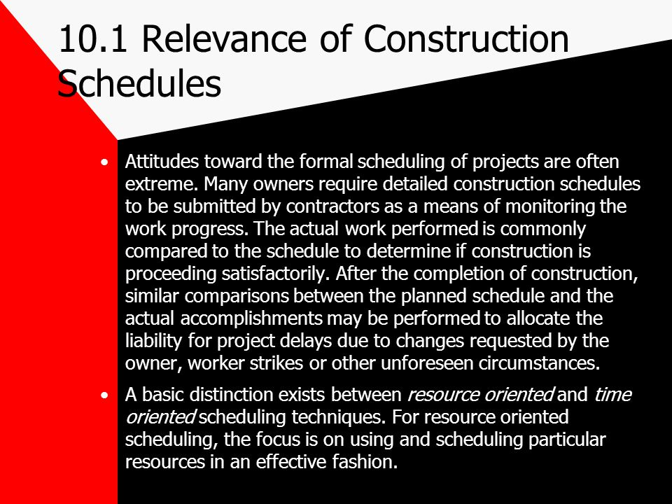 10.1 Relevance of Construction Schedules