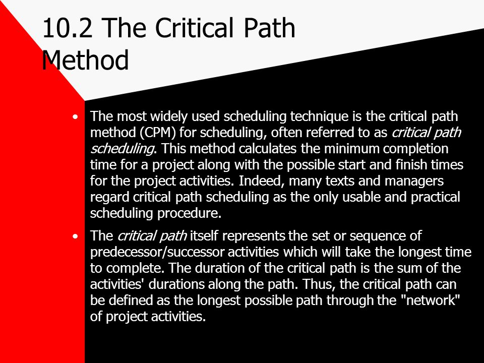 10.2 The Critical Path Method
