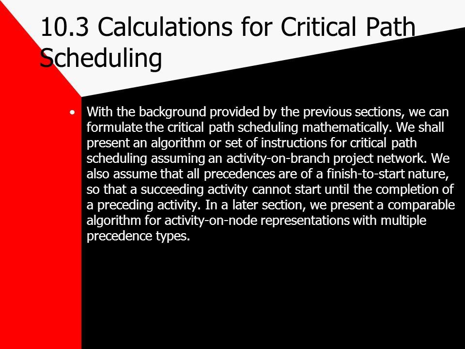 10.3 Calculations for Critical Path Scheduling