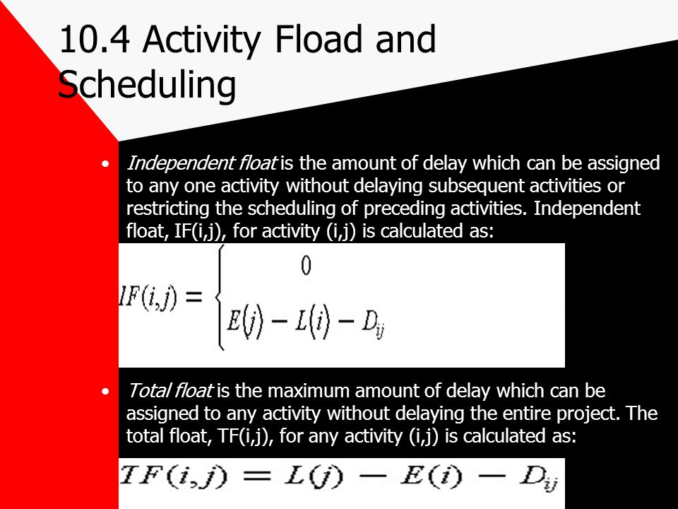 10.4 Activity Fload and Scheduling