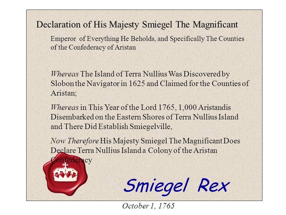Declaration of His Majesty Smiegel The Magnificant