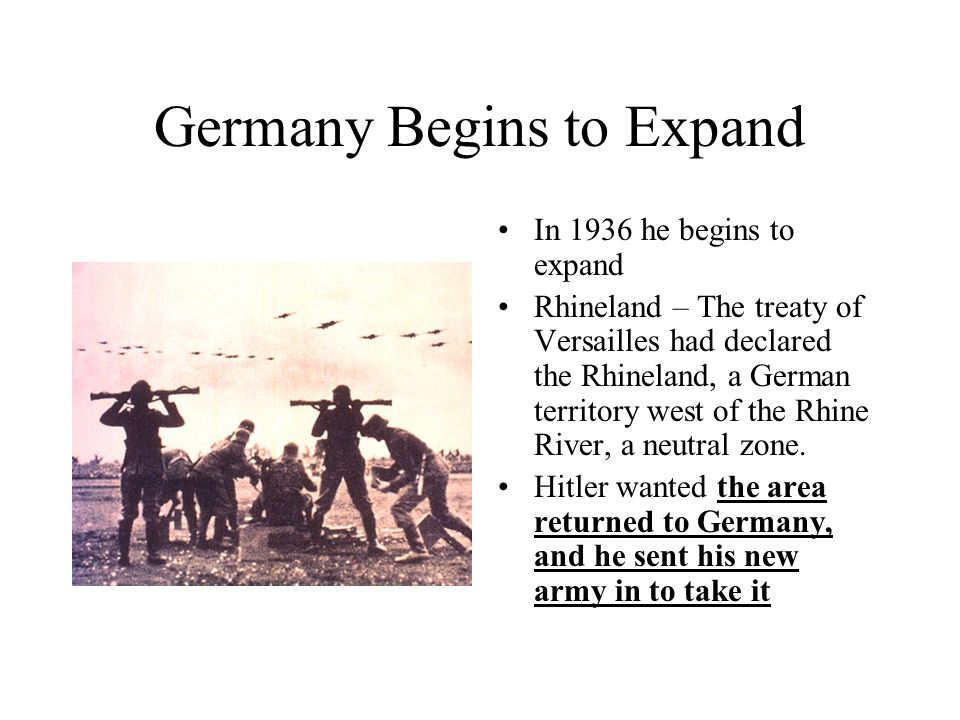 Germany Begins to Expand