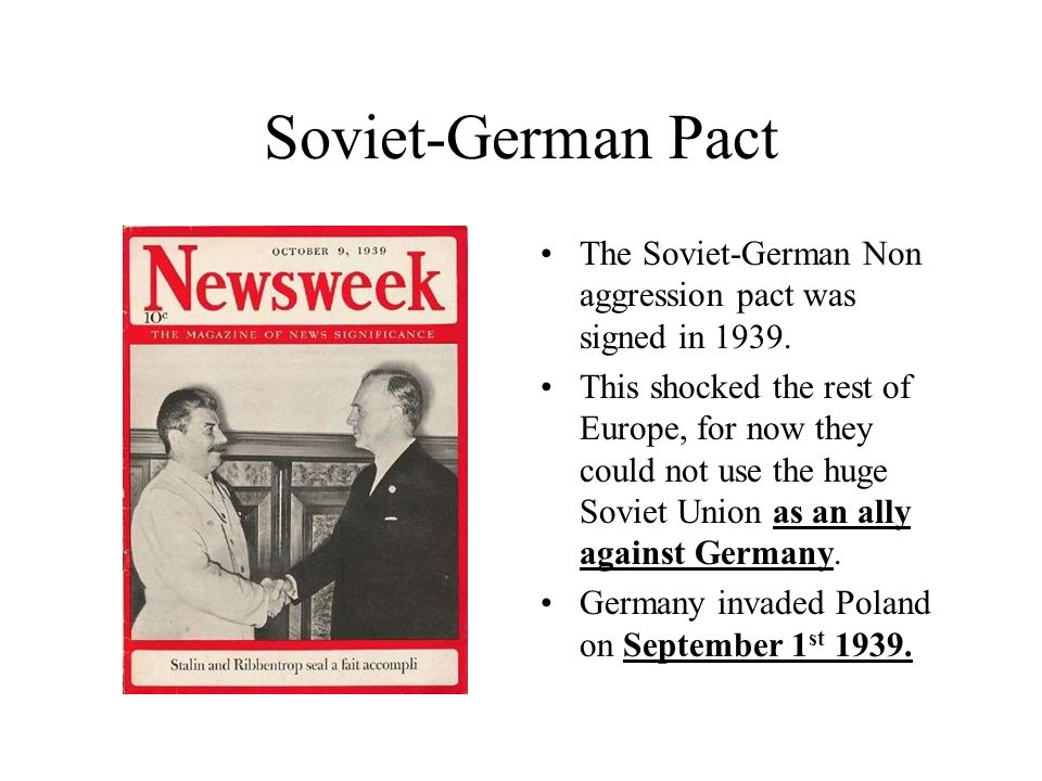Soviet-German Pact The Soviet-German Non aggression pact was signed in 1939.