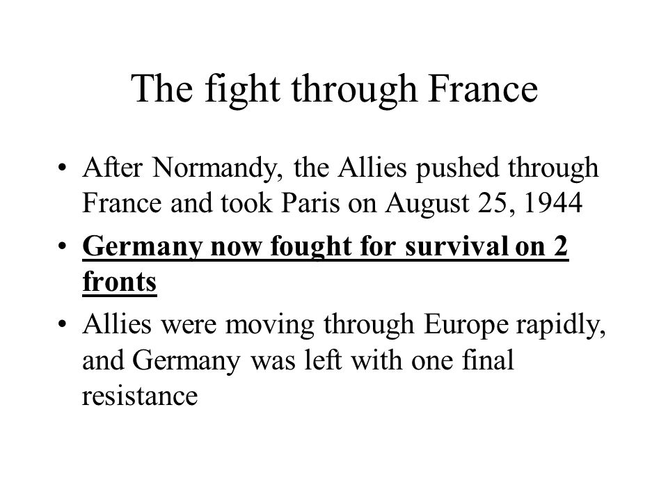 The fight through France