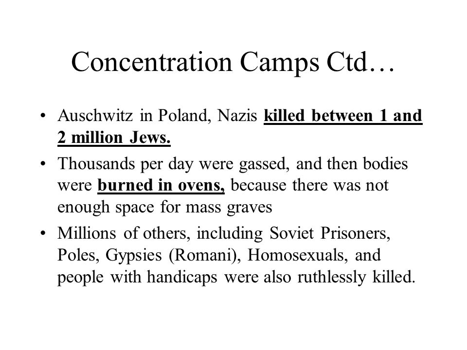 Concentration Camps Ctd…
