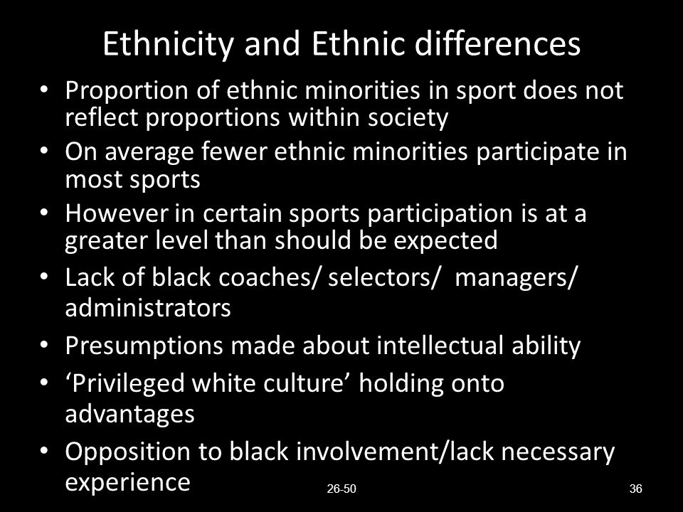 Ethnicity and Ethnic differences