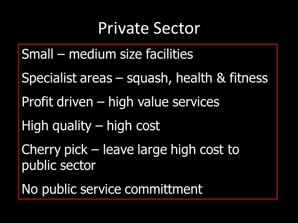 Private Sector Small – medium size facilities