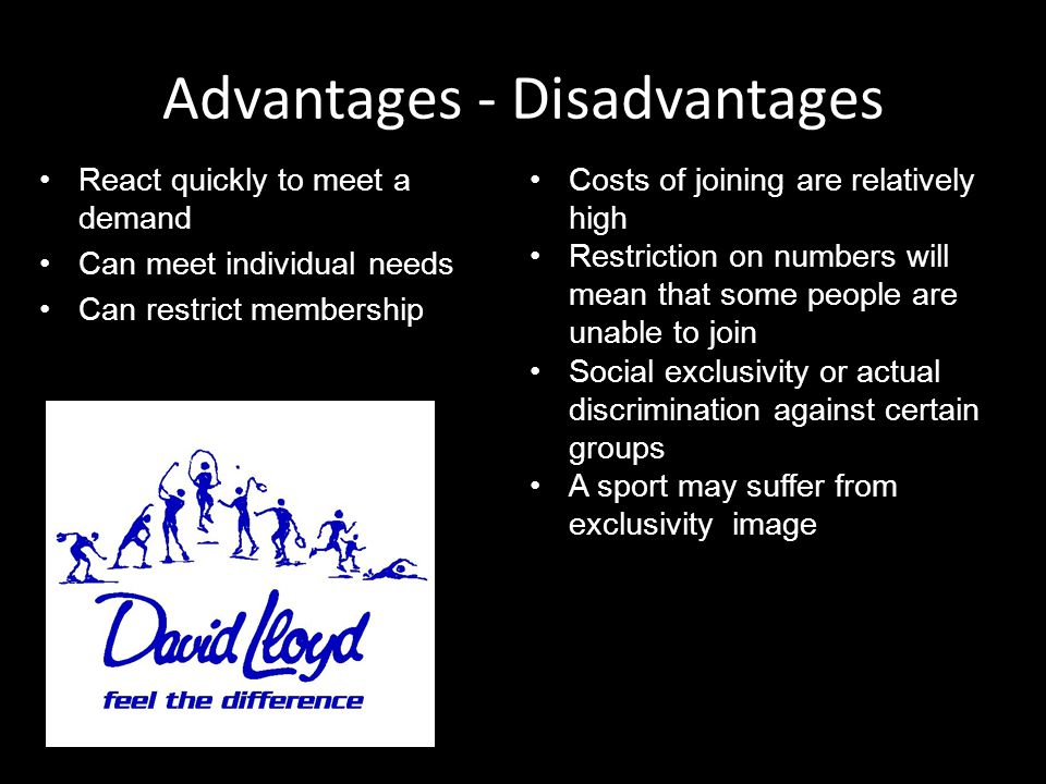 Advantages - Disadvantages