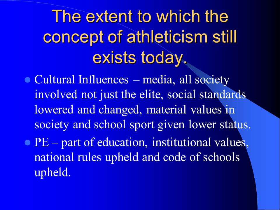 The extent to which the concept of athleticism still exists today.