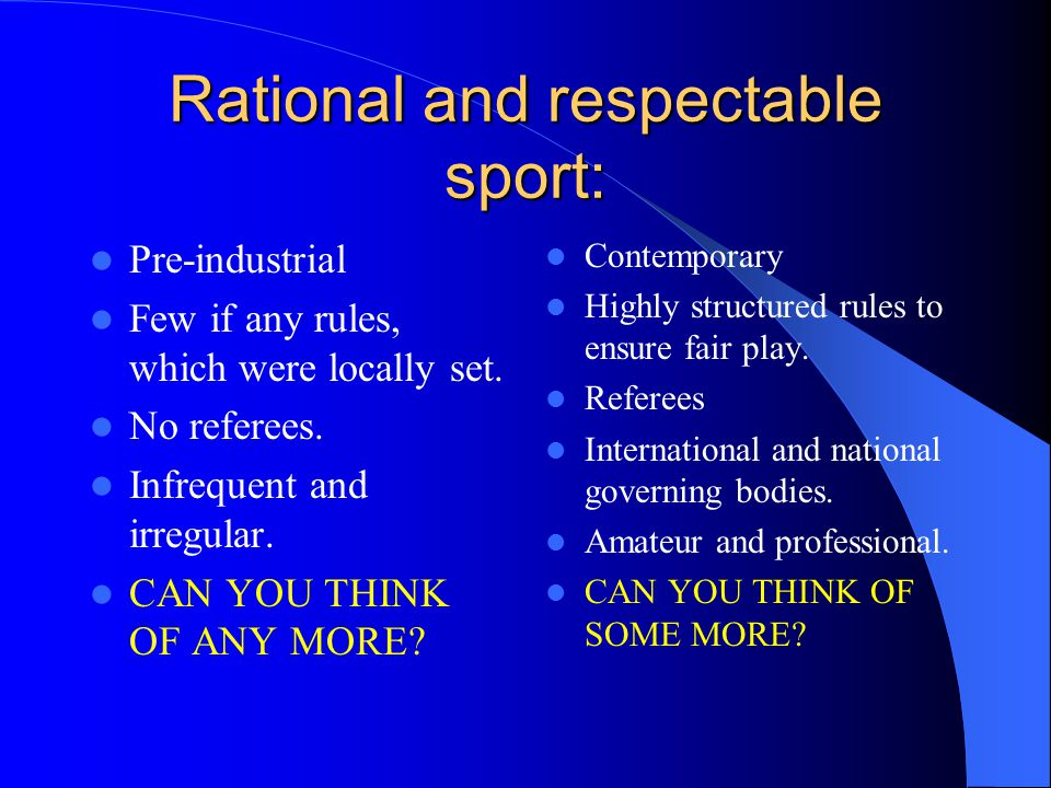 Rational and respectable sport: