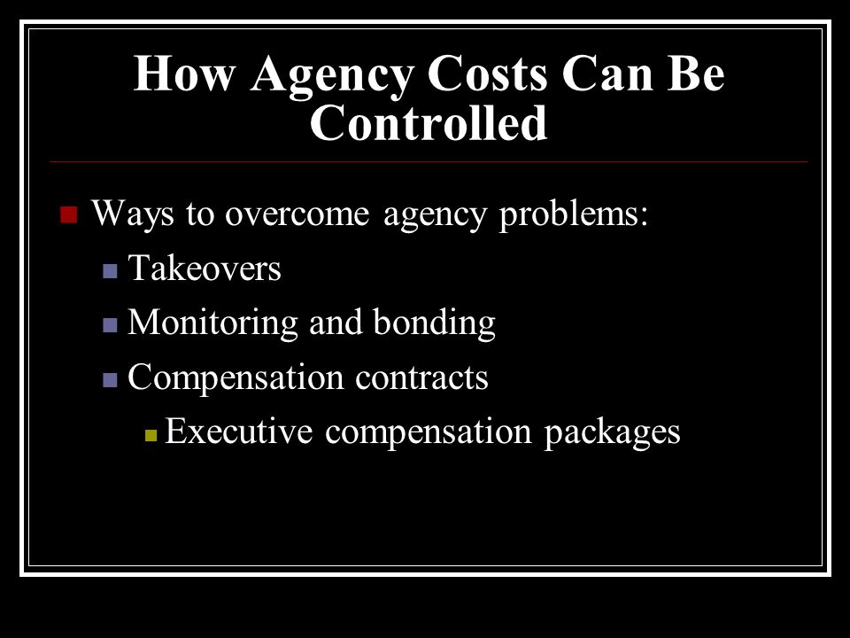How Agency Costs Can Be Controlled