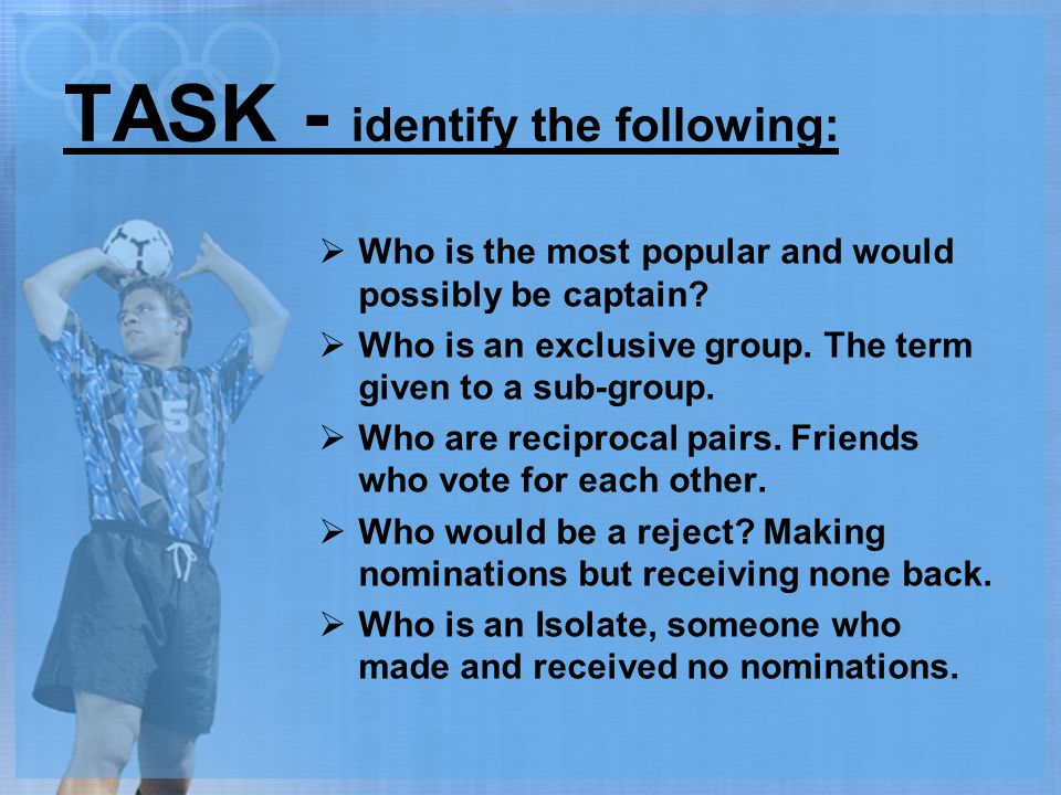 TASK - identify the following: